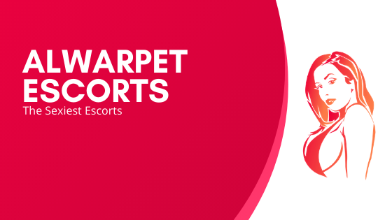 Alwarpet Escorts